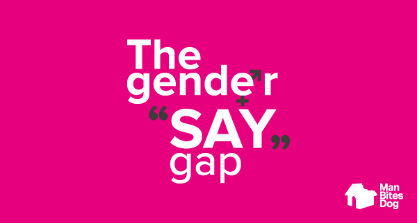 Closing The Gender SAY Gap